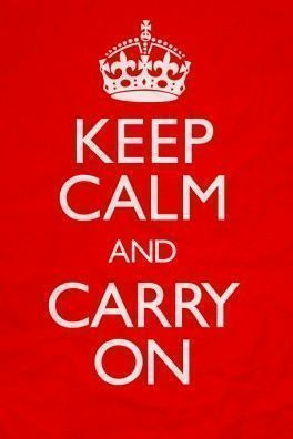 Keep calm and carry on Cartelería Rotulación